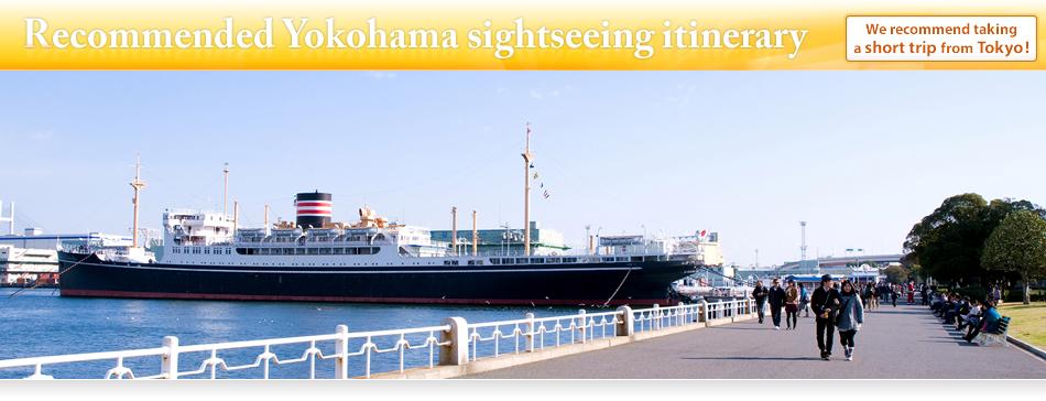 Recommended Yokohama sightseeing itinerary Yokohama – Yokohama Tourist Map