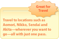 'Great for Travel: Travel to locations such as Aomori, Nikko, Sendai and Akita – wherever you want to go – all with just one pass.' from the web at 'http://www.jreast.co.jp/e/eastpass/img/renew/img_point01.jpg'