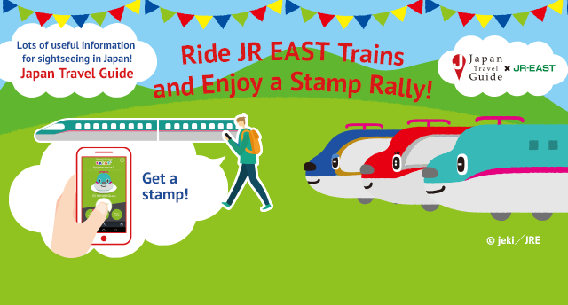 Ride JR EAST Trains and Enjoy a Stamp Rally!