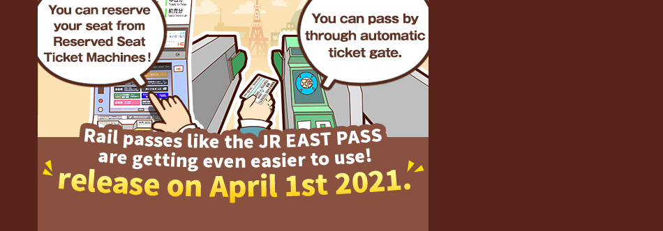 New function of JR TOKYO Wide Pass and Hokuriku Arch Pass