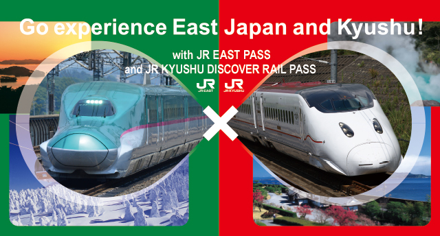 Go experience East Japan and Kyushu! with JR EAST Welcome Rail Pass 2020 and JR KYUSHU DISCOVER RAIL PASS